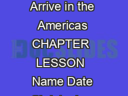 Summary Europeans Arrive in the Americas CHAPTER  LESSON  Name Date Christopher
