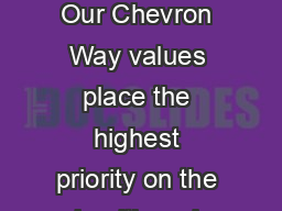 Operational Excellence Management System An Overview of the OEMS  Our Chevron Way values place the highest priority on the health and safety of our workforce and protection of our assets and the envi PowerPoint PPT Presentation