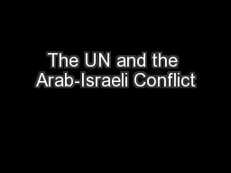 The UN and the Arab-Israeli Conflict