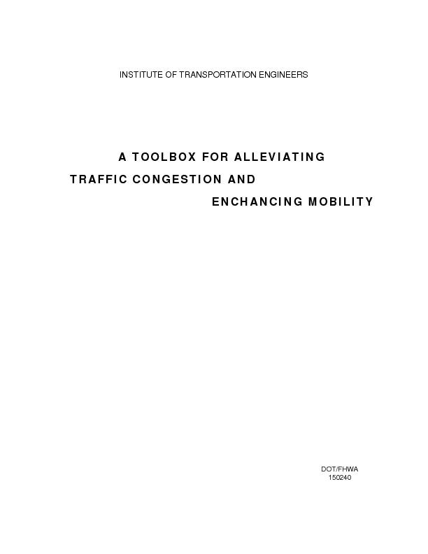 A TOOLBOX FOR ALLEVIATINGTRAFFIC CONGESTION ANDENHANCING MOBILITYInsti