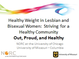 Healthy Weight in Lesbian and Bisexual Women:  Striving for