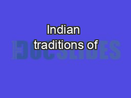 Indian traditions of