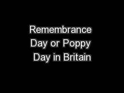Remembrance Day or Poppy Day in Britain