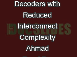 IEEE TRANSACTIONS ON CIRCUITS AND SYSTEMS II BlockInterlaced LDPC Decoders with Reduced Interconnect Complexity Ahmad Darabiha Student Member IEEE Anthony Chan Carusone Member IEEE and Frank R