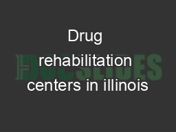 Drug rehabilitation centers in illinois