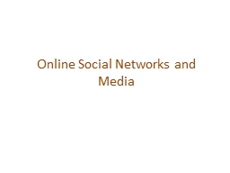 Online Social Networks and Media