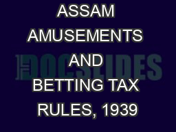 ASSAM AMUSEMENTS AND BETTING TAX RULES, 1939