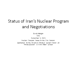 Status of Iran's Nuclear Program and Negotiations