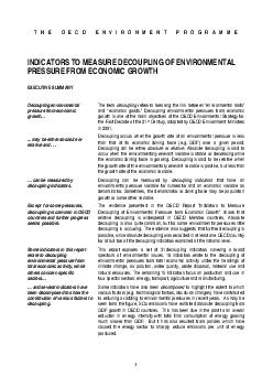 THE OECD ENVIRONMENT PROGRAMME INDICATORS TO MEASURE DECOUPLING OF ENVIRONMENTAL PRESSURE FROM ECONOMIC GROWTH EXECUTIVE SUMMARY Decoupling environmental pressure from economic growth