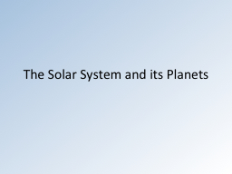 The Solar System and its Planets