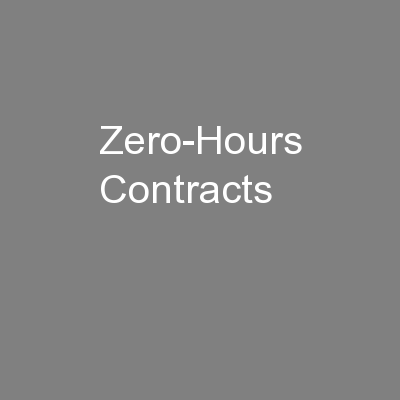 Zero-Hours Contracts PowerPoint PPT Presentation