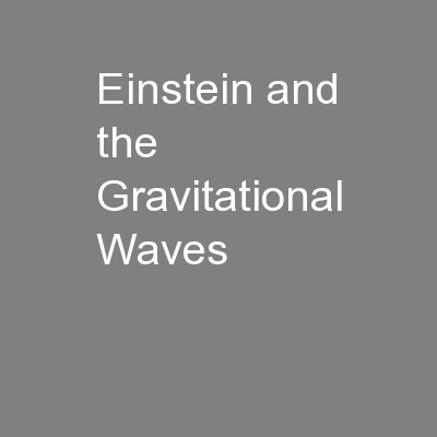 Einstein and the Gravitational Waves