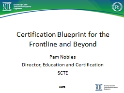 Certification Blueprint for the Frontline and Beyond