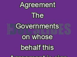 IDA Articles of Agreement The Governments on whose behalf this Agreement is sign PowerPoint PPT Presentation