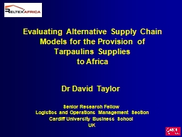 Evaluating Alternative Supply Chain Models for the Provisio
