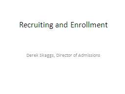 Recruiting and Enrollment