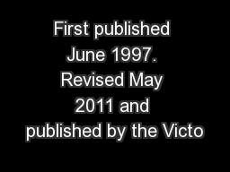 First published June 1997. Revised May 2011 and published by the Victo PowerPoint PPT Presentation