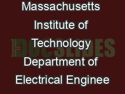 Massachusetts Institute of Technology Department of Electrical Enginee