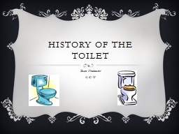 History Of The Toilet Powerpoint Presentation Ppt Docslides