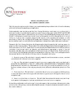 NOTICE TO APPLICANTS RE ARTIST CERTIFICATION The Department of Cultural Affairs