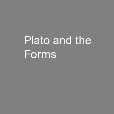 Plato and the Forms PowerPoint PPT Presentation