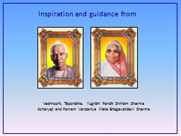 Inspiration and guidance from