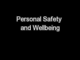 Personal Safety and Wellbeing PowerPoint PPT Presentation