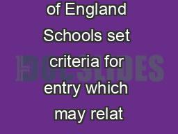 Local Church of England Schools set criteria for entry which may relat