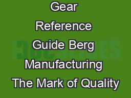 Gear Reference Guide Berg Manufacturing The Mark of Quality