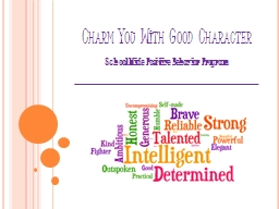 Charm You With Good Character