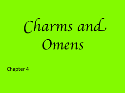 Charms and Omens
