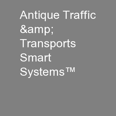 Antique Traffic & Transports Smart Systems�