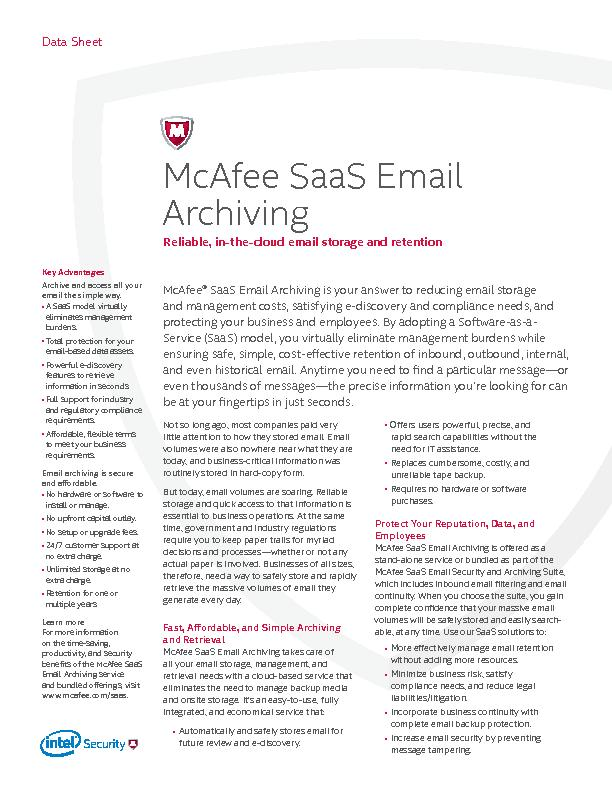 Key AdvantagesArchive and access all your email the simple way. ...