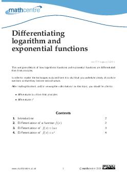 Differentiating logarithm and exponential functions mcTYlogexp Thisunitgivesdetailsofhowlogarithmicfunctionsandexp onentialfunctionsaredierentiated fromrstprinciples
