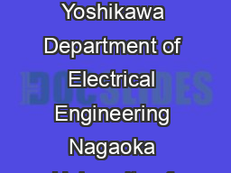 Design of Full Band IIR Digital Differentiators Xi Zhang and Toshinori Yoshikawa Department of Electrical Engineering Nagaoka University of Technology Nagaoka Niigata  Japan Email  xiznagaokaut PDF document - DocSlides
