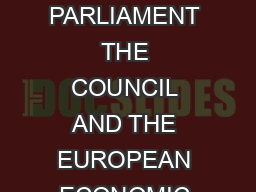 EN EN EUROPEAN COMMISSION COMMUNICATION FROM THE COMMISSION TO THE EUROPEAN PARLIAMENT THE COUNCIL AND THE EUROPEAN ECONOMIC AND SOCIAL COMMITTEE on the future of VAT Towards a simpler more robust an