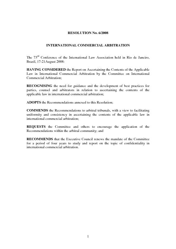 1   RESOLUTION No. 6/2008  INTERNATIONAL COMMERCIAL ARBITRATION  The 7