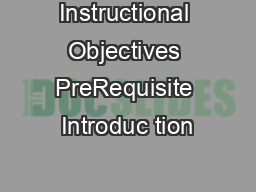 Instructional Objectives PreRequisite Introduc tion