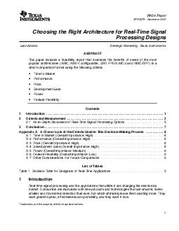 White Paper SPRA  November  Choosing the Right Architecture for RealTime Signal Processing Designs Leon Adams Strategic Marketing Texas Instruments ABSTRACT This paper includes a feasibility report t
