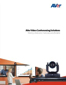 AVer Video Conferencing SolutionsMeeting collaboration made easy and a
