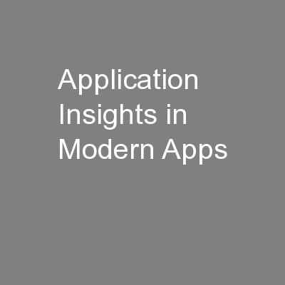 Application Insights in Modern Apps PowerPoint PPT Presentation