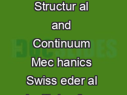 Numerical modeling of str ong discontinuities Milan Jirsek Labor atory of Structur al and Continuum Mec hanics Swiss eder al Institute of ec hnolo gy EPFL CH Lausanne Switzerland Milan PDF document - DocSlides