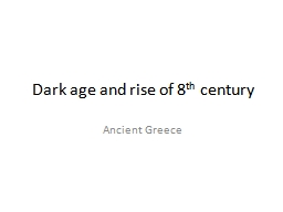 Dark age and rise of 8 PowerPoint PPT Presentation