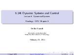 Dynamic Systems and Contr ol Lecture  Dynamical Systems Readings DD V Chapter Emilio razzoli Aeronautics and str onautics Massachusetts Institute of echnology eb rua ry   E