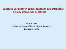 Genotypic variability in colour, pungency and antioxidant a