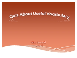 Quiz About Useful Vocabulary PowerPoint PPT Presentation