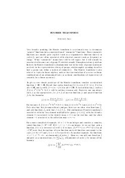 FOURIERTRANSFORM TERENCE TAO Very broadly speaking the Fourier transform is a systematic way to decompose generic functions into a superposition of symmetric functions