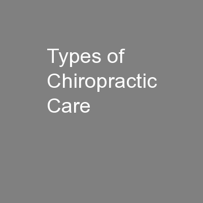 Types of Chiropractic Care