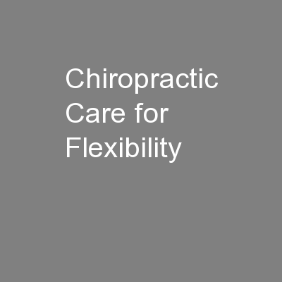 Chiropractic Care for Flexibility