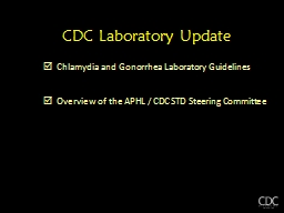 CDC Laboratory Update